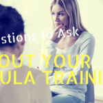 5 Questions to Ask About Your Doula Training