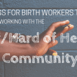 10 Things for Birth Workers to Know when Supporting the Deaf/Hard of Hearing Community