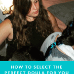 How to select the doula for you