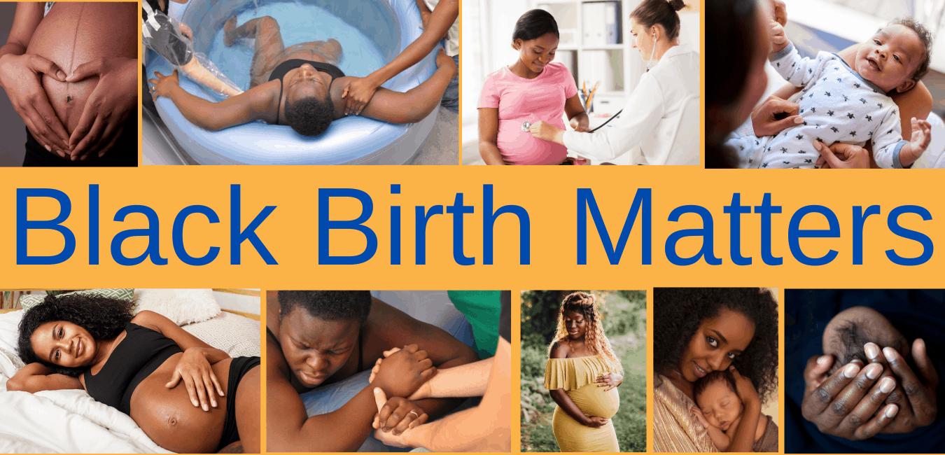 Black Births Matter